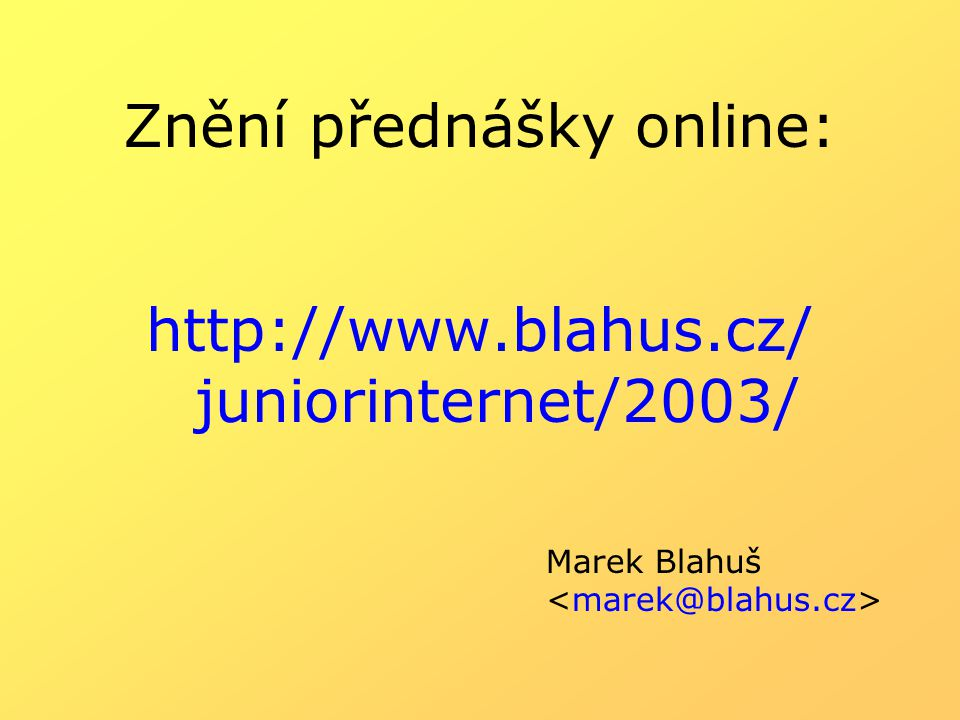 Znění přednášky online: