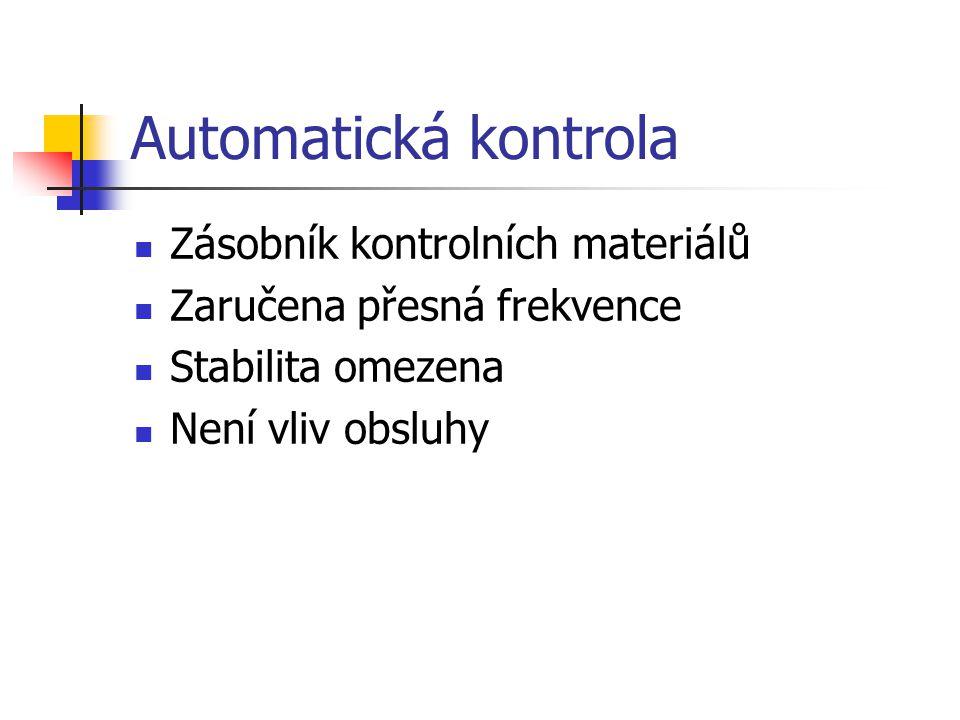 Automatická kontrola Zásobník kontrolních materiálů