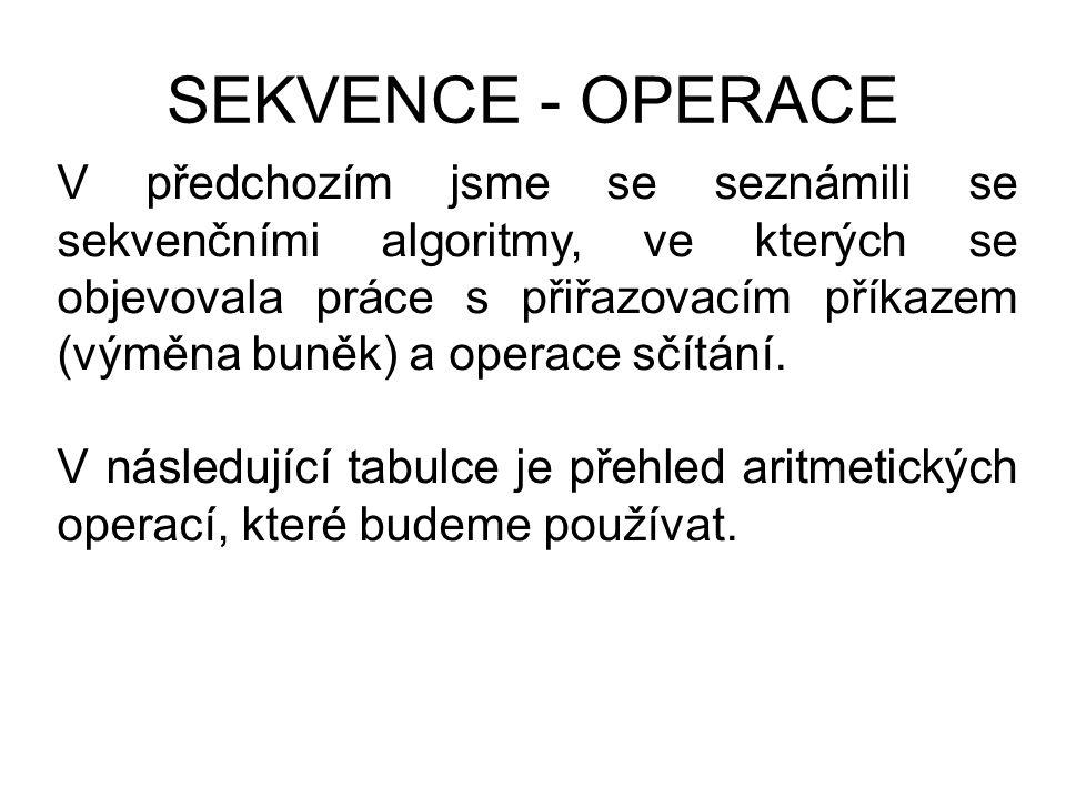 SEKVENCE - OPERACE