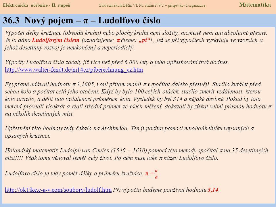 36.3 Nový pojem – π – Ludolfovo číslo