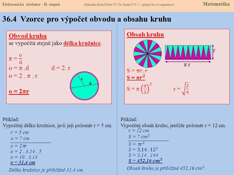 36.4 Vzorce pro výpočet obvodu a obsahu kruhu