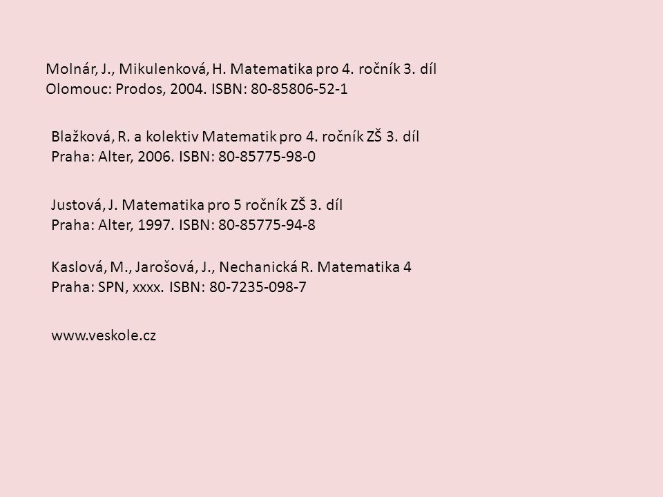 Molnár, J., Mikulenková, H. Matematika pro 4. ročník 3. díl