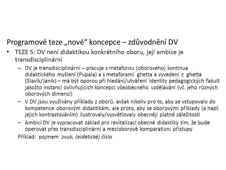 """Programové teze """"nové koncepce – zdůvodnění DV"""