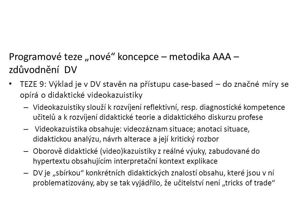 """Programové teze """"nové koncepce – metodika AAA – zdůvodnění DV"""