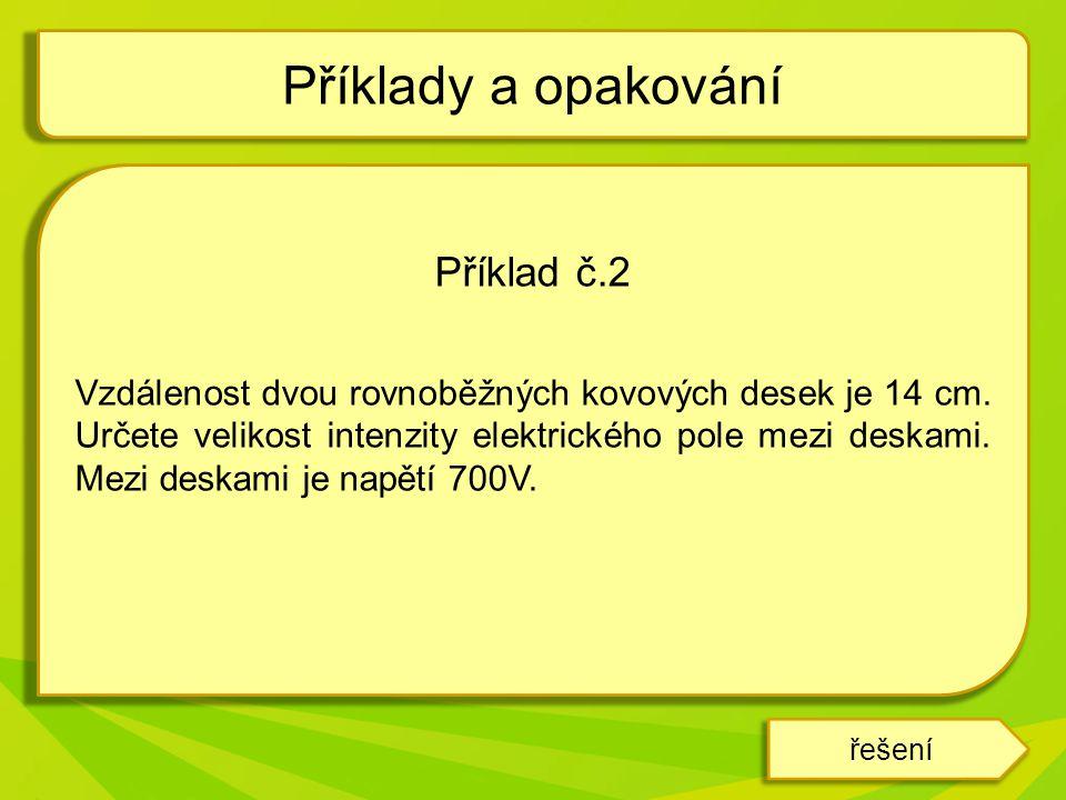 Příklady a opakování Příklad č.2