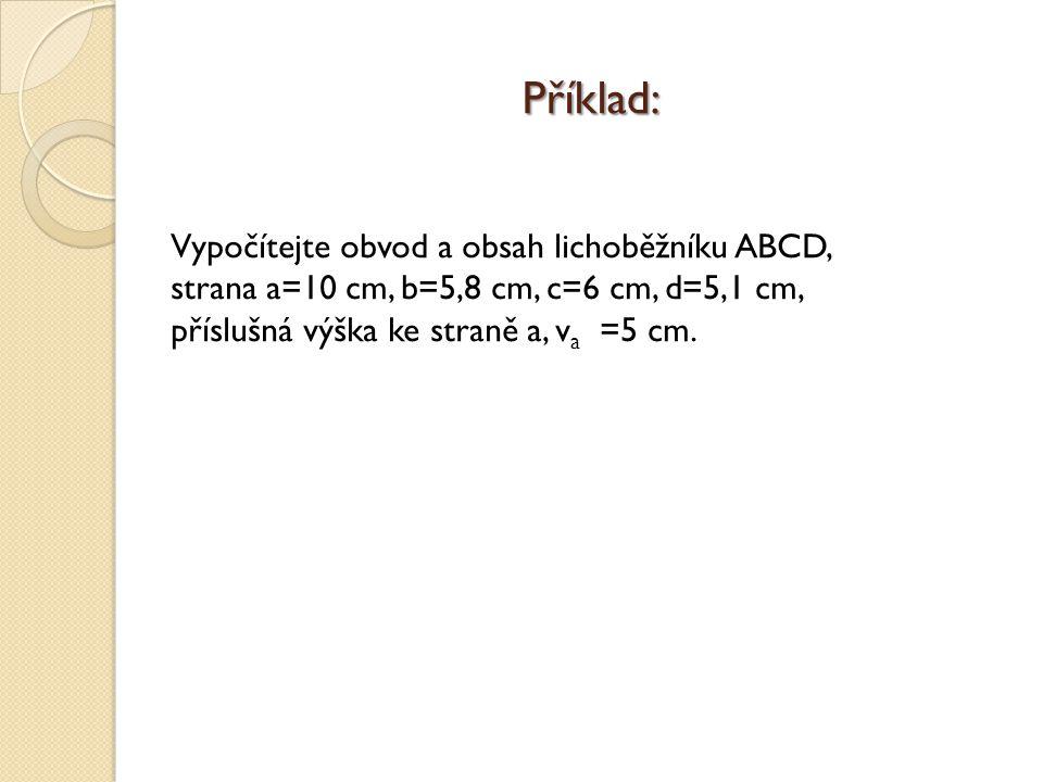 Příklad: Vypočítejte obvod a obsah lichoběžníku ABCD,