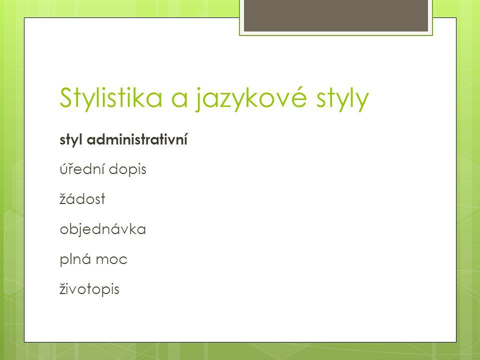 Stylistika a jazykové styly
