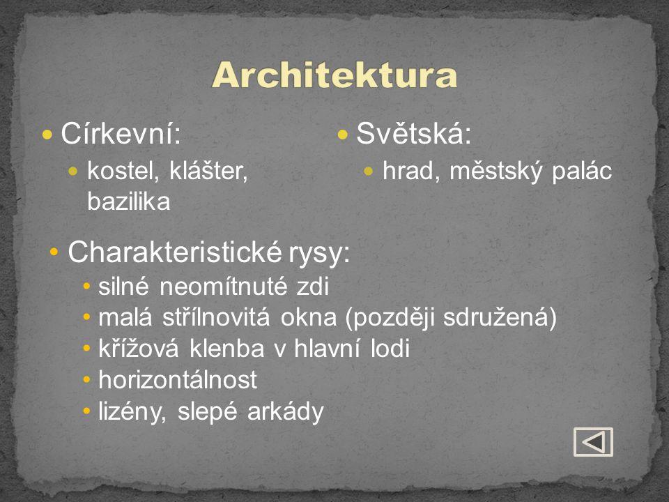 Architektura Církevní: Světská: Charakteristické rysy: