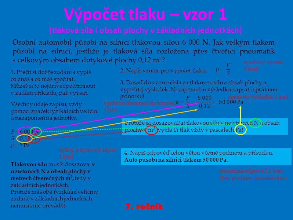 Výpočet tlaku – vzor 1 (tlaková síla i obsah plochy v základních jednotkách)