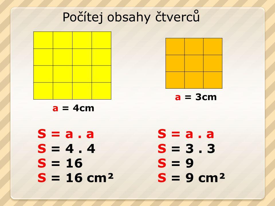 Počítej obsahy čtverců