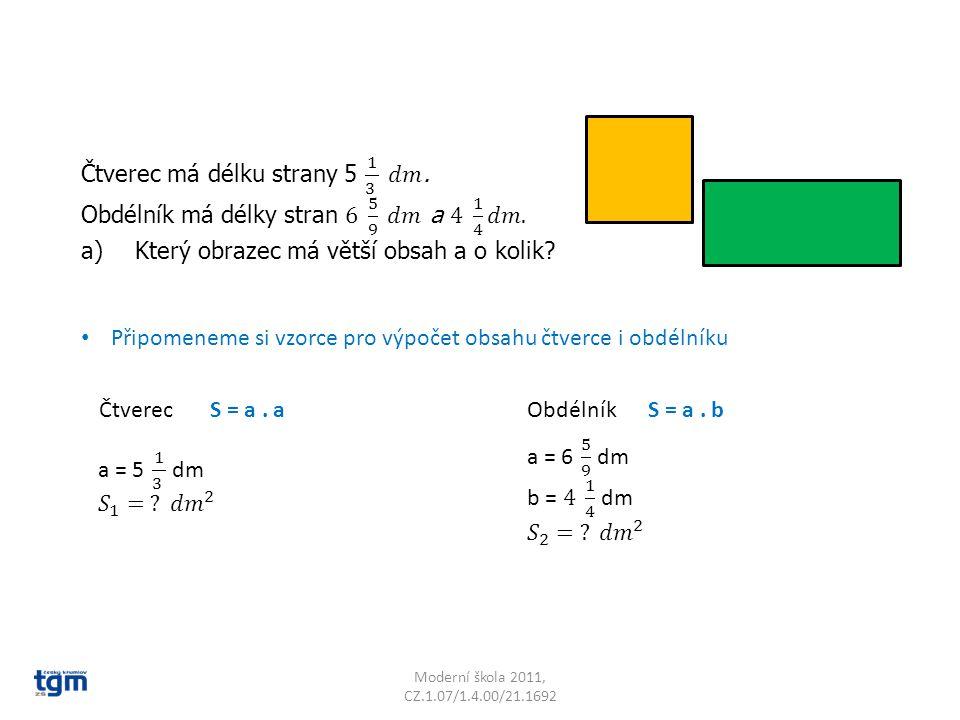 Čtverec má délku strany 5 1 3 𝑑𝑚.