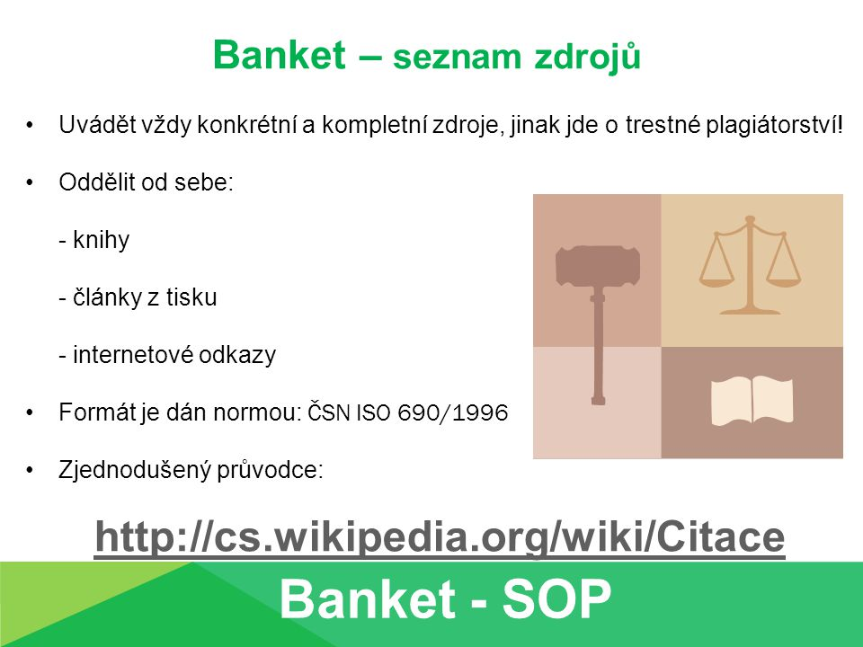 Banket - SOP http://cs.wikipedia.org/wiki/Citace