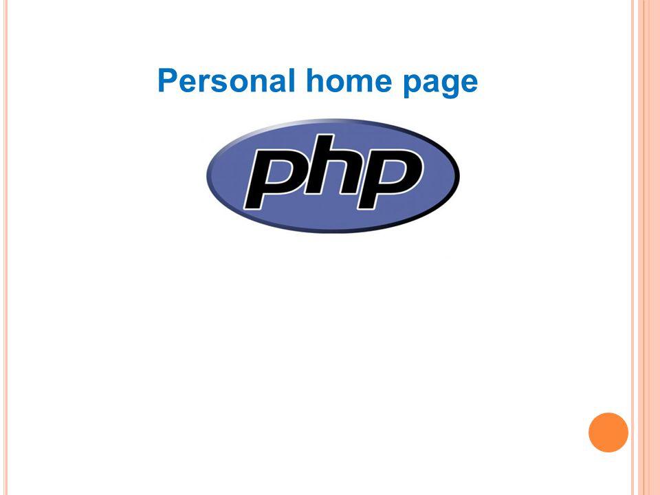 Personal home page Skriptovací programovací jazyk Vhodné pro DHTML
