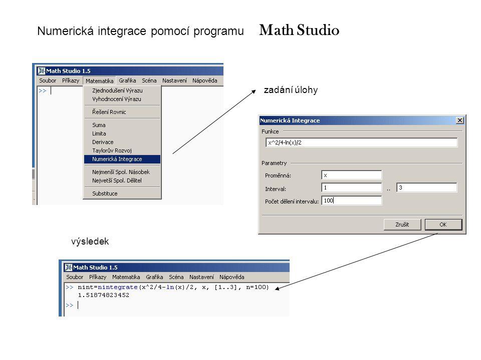 Math Studio Numerická integrace pomocí programu zadání úlohy výsledek