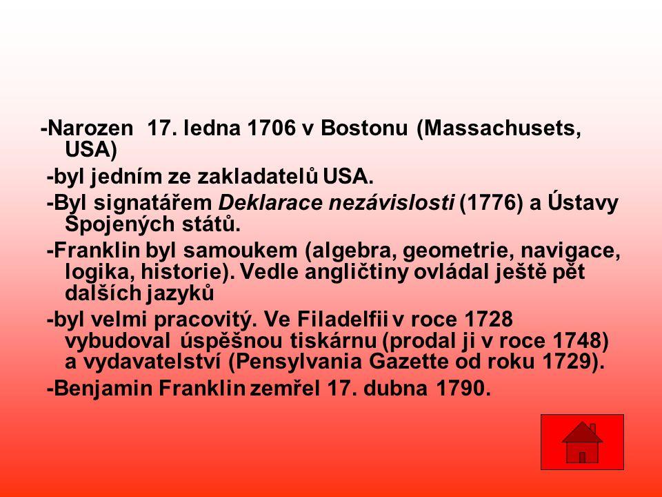 -Narozen 17. ledna 1706 v Bostonu (Massachusets, USA)
