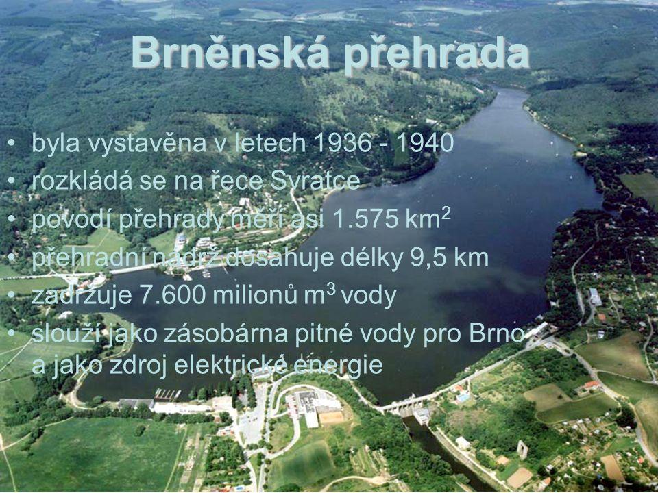 Brněnská přehrada byla vystavěna v letech 1936 - 1940