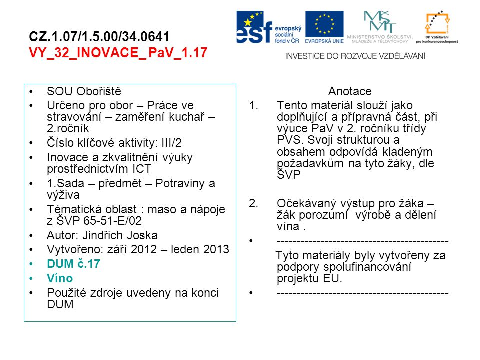CZ.1.07/1.5.00/34.0641 VY_32_INOVACE_ PaV_1.17
