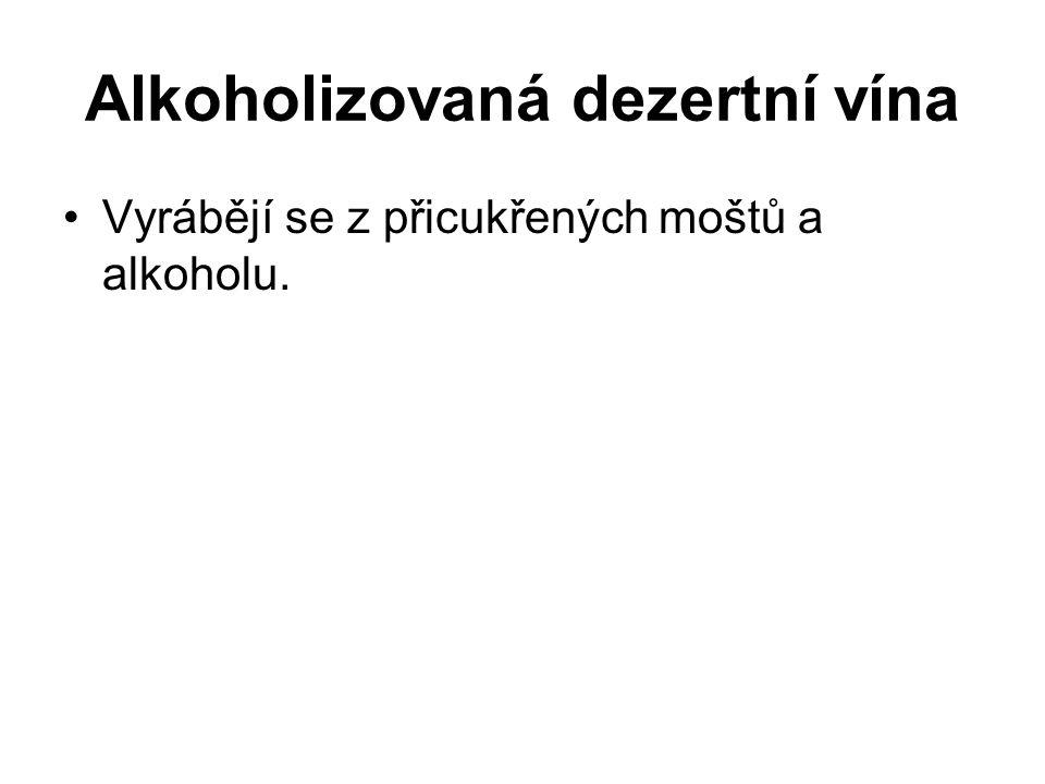 Alkoholizovaná dezertní vína