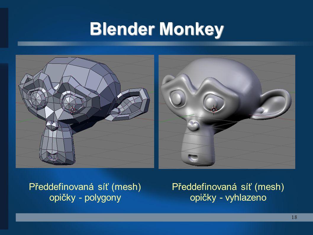 Blender Monkey Předdefinovaná síť (mesh) opičky - polygony