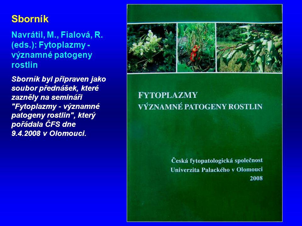 Sborník Navrátil, M., Fialová, R. (eds.): Fytoplazmy - významné patogeny rostlin.