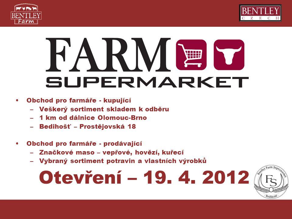 Otevření – 19. 4. 2012 Obchod pro farmáře - kupující