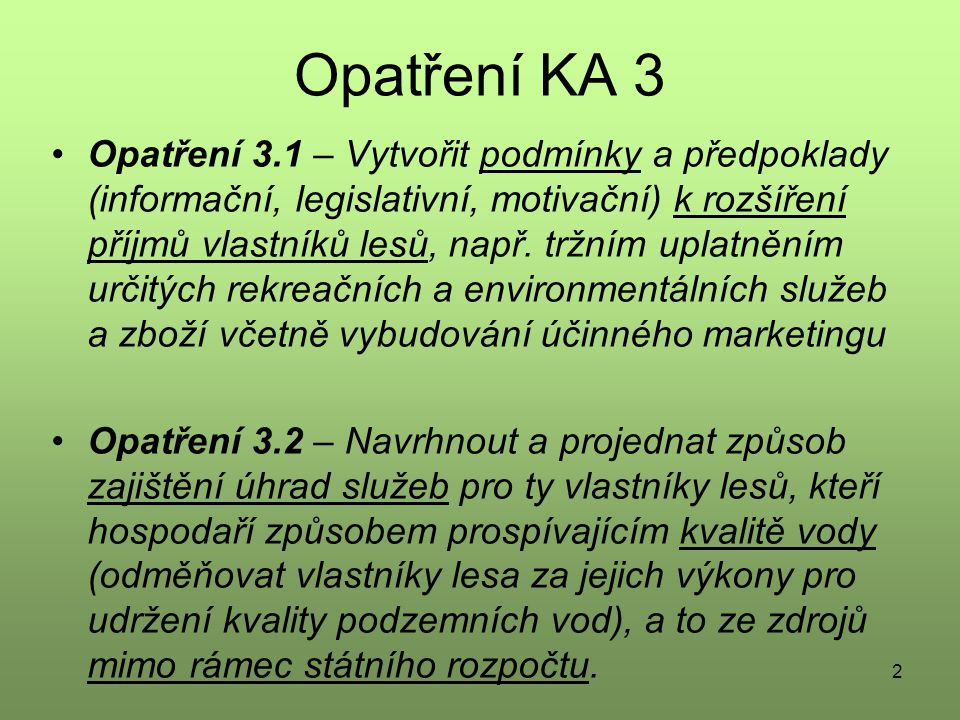 Opatření KA 3