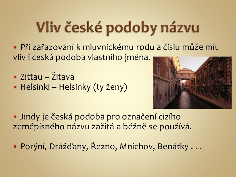 Vliv české podoby názvu