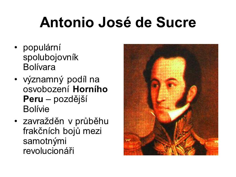 Antonio José de Sucre populární spolubojovník Bolívara