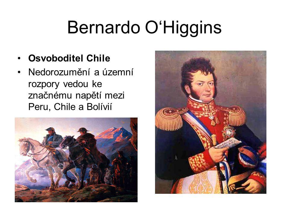 Bernardo O'Higgins Osvoboditel Chile