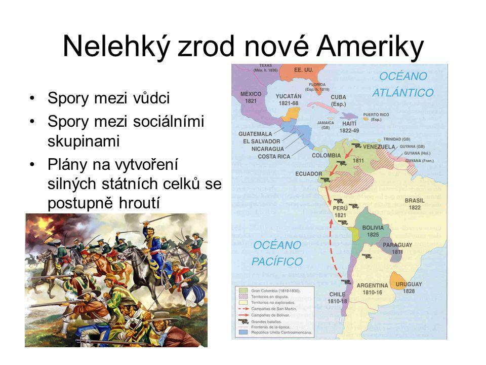 Nelehký zrod nové Ameriky
