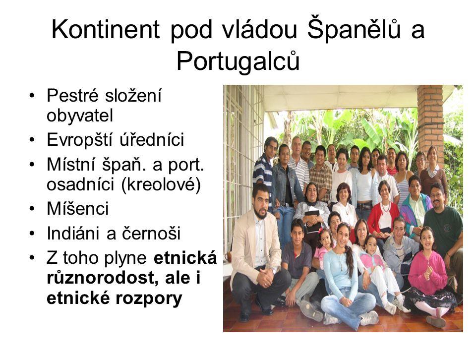 Kontinent pod vládou Španělů a Portugalců