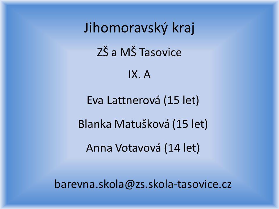 Jihomoravský kraj ZŠ a MŠ Tasovice IX. A