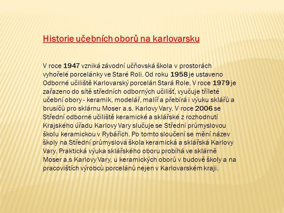 Historie učebních oborů na karlovarsku