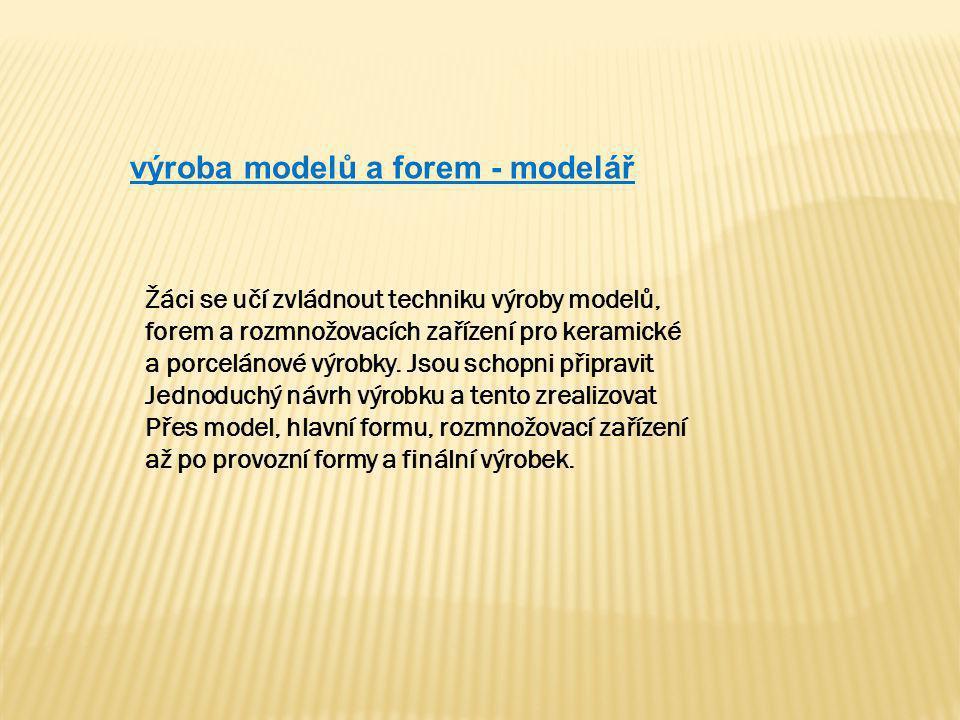 výroba modelů a forem - modelář