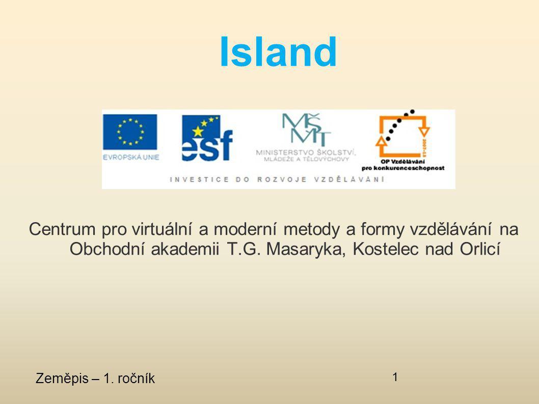 Island Centrum pro virtuální a moderní metody a formy vzdělávání na Obchodní akademii T.G. Masaryka, Kostelec nad Orlicí.