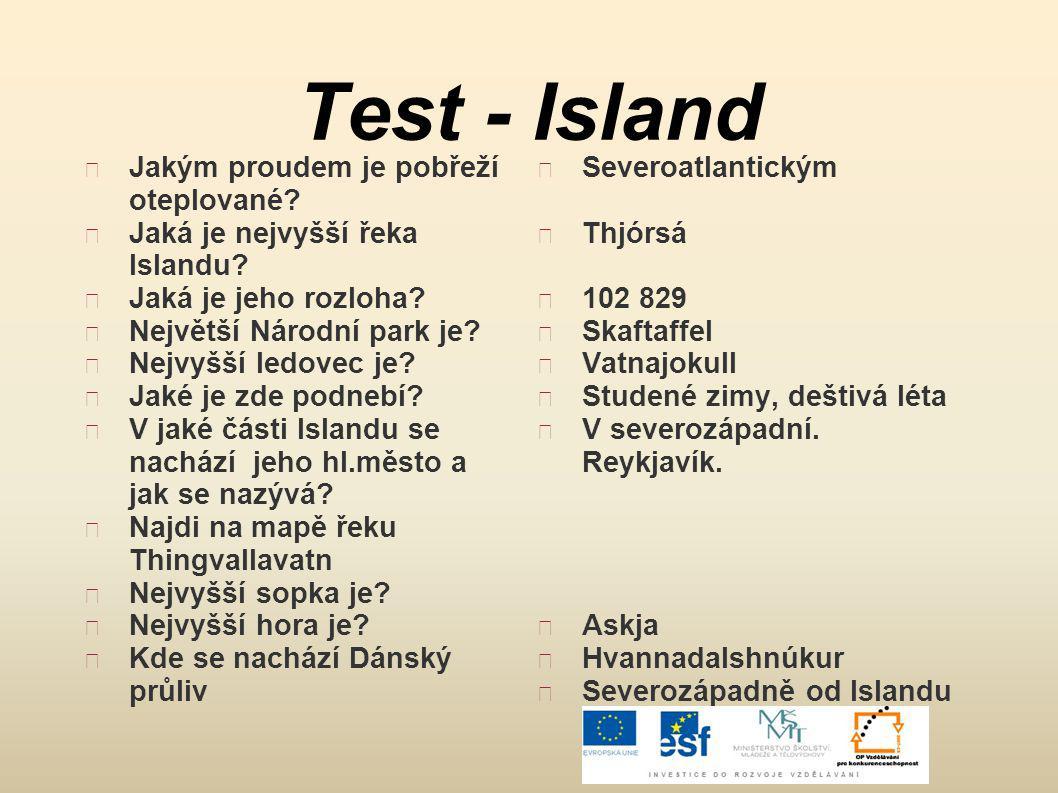 Test - Island Jakým proudem je pobřeží oteplované
