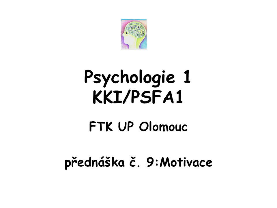 FTK UP Olomouc přednáška č. 9:Motivace