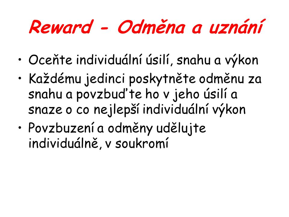 Reward - Odměna a uznání