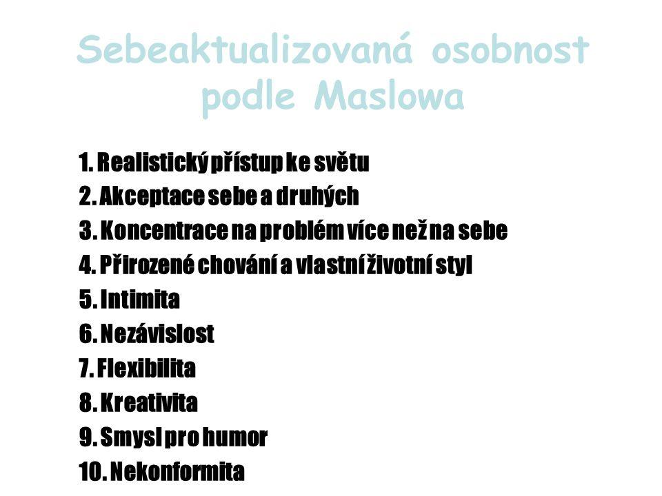 Sebeaktualizovaná osobnost podle Maslowa