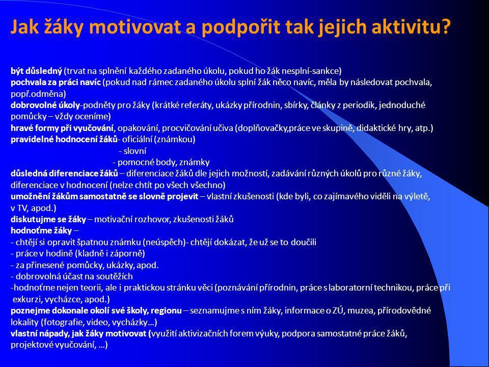 Jak žáky motivovat a podpořit tak jejich aktivitu