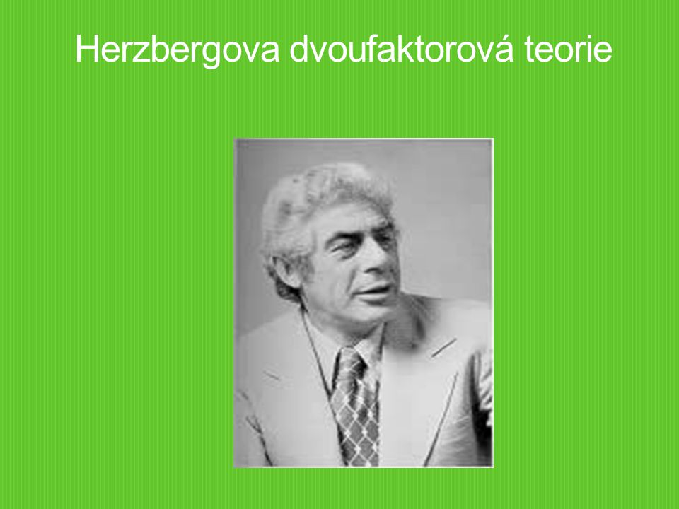 Herzbergova dvoufaktorová teorie