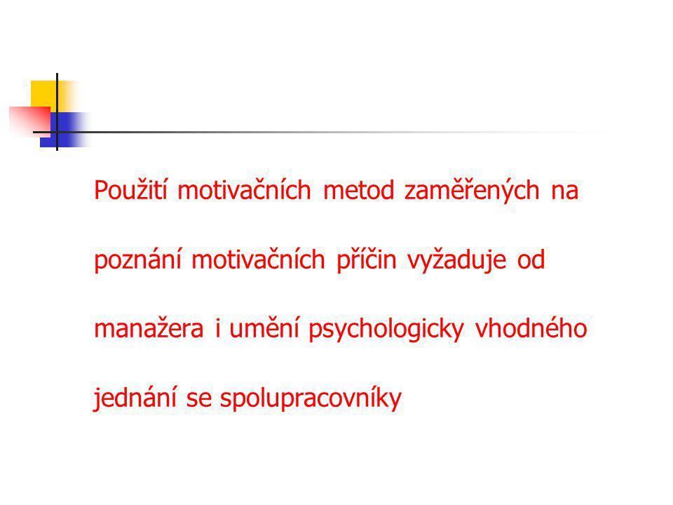 Použití motivačních metod zaměřených na