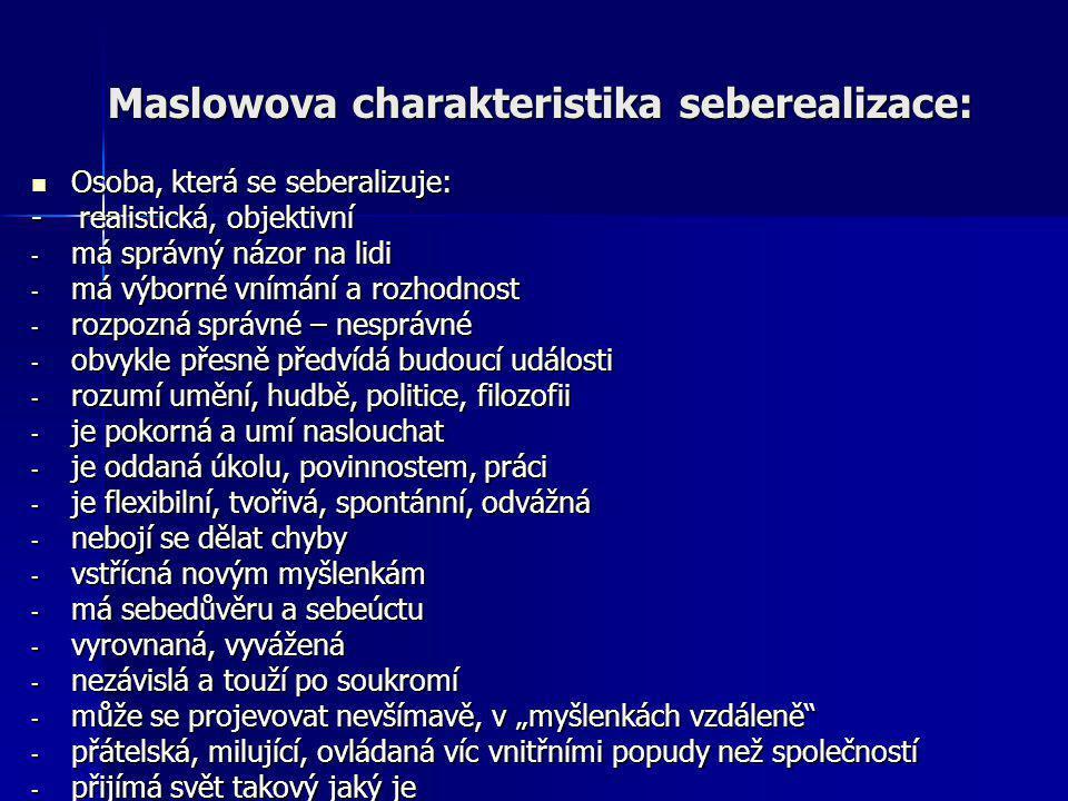 Maslowova charakteristika seberealizace: