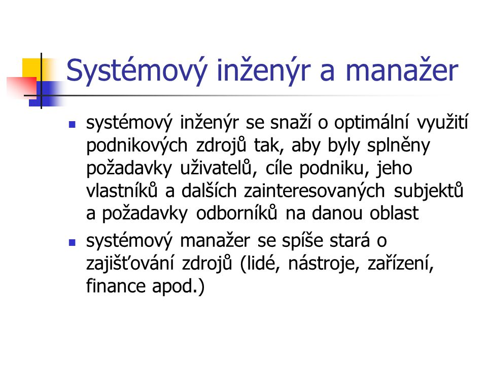 Systémový inženýr a manažer
