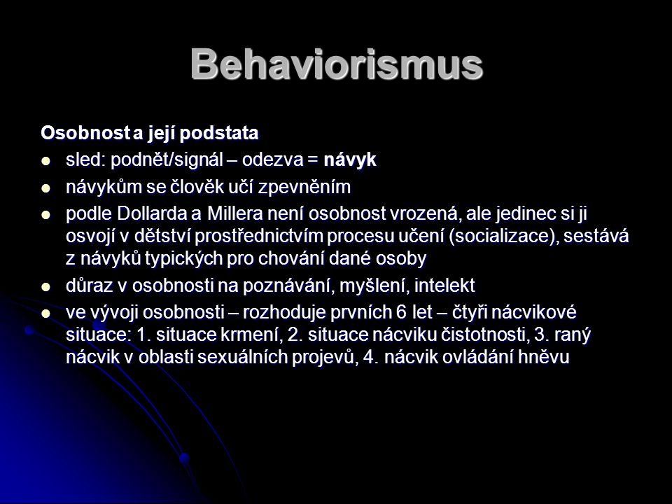 Behaviorismus Osobnost a její podstata