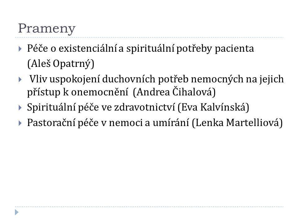 Prameny Péče o existenciální a spirituální potřeby pacienta