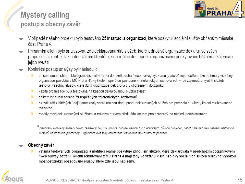 Mystery calling postup a obecný závěr