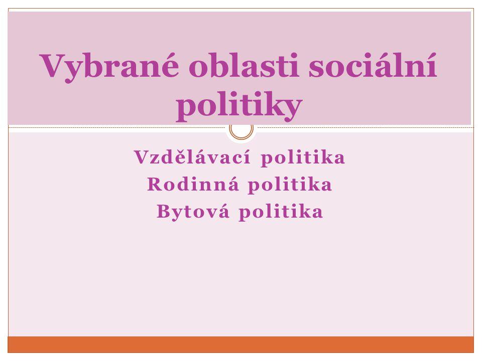 Vybrané oblasti sociální politiky