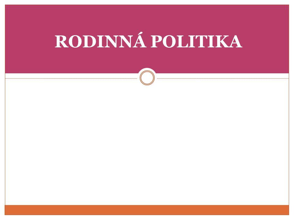 RODINNÁ POLITIKA