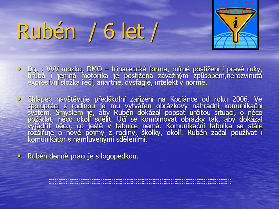 Rubén / 6 let /